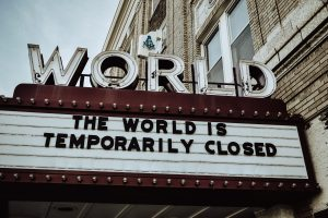 the world is closed covid